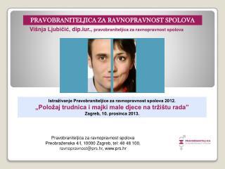 Istra�ivanje Pravobraniteljice za ravnopravnost spolova 2012.