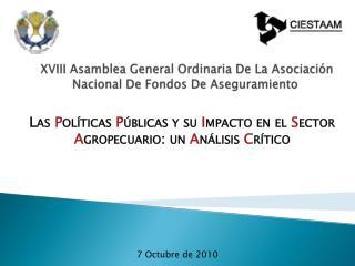 XVIII Asamblea General Ordinaria De La Asociaci�n Nacional De Fondos De Aseguramiento