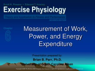 Measurement of Work, Power, and Energy Expenditure