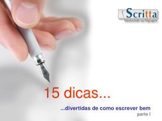 15 dicas...