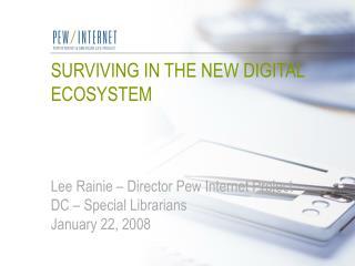 Seven hallmarks of  the new digital ecosystem