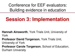 Conference for EEF evaluators: Building evidence in education