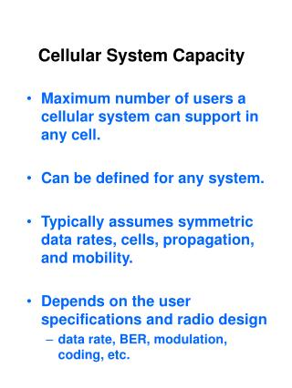 Cellular System Capacity