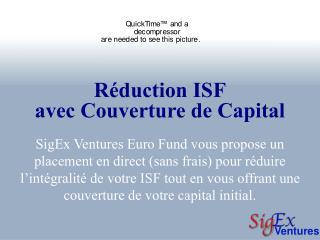 Réduction ISF avec Couverture de Capital