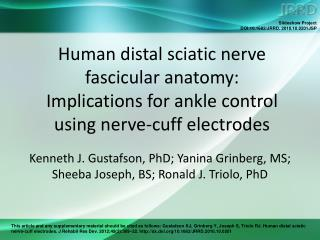 Kenneth J. Gustafson, PhD; Yanina Grinberg, MS; Sheeba Joseph, BS; Ronald J. Triolo, PhD
