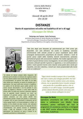 Libreria delle Moline Via delle Moline 3 Bologna Giovedì 18 aprile 2013 Ore 18.30 DISTANZE