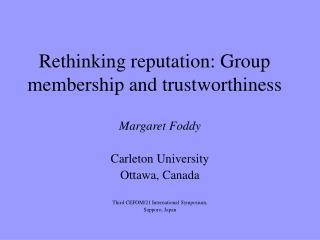 Rethinking reputation: Group membership and trustworthiness