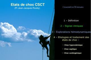 Etats de choc CSCT (Pr Jean-Jacques Rouby)