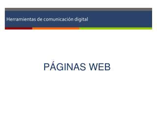 Herramientas de comunicaci�n digital