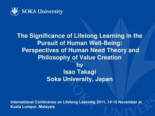 International Conference on Lifelong Learning 2011, 14-15 November at Kuala Lumpur, Malaysia