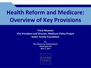 Health Reform and Medicare: Overview of Key Provisions
