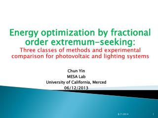 Energy optimization by fractional order  extremum -seeking: