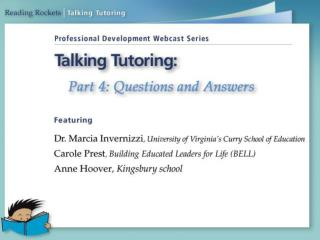 What about online tutoring or other technologies that provide extra help?