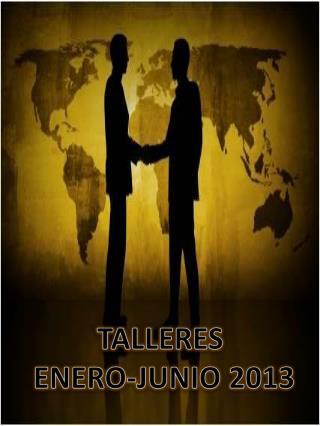 TALLERES  ENERO-JUNIO 2013