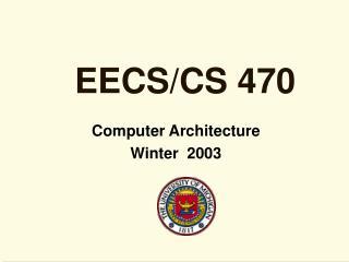 EECS/CS 470