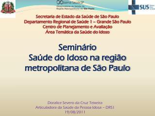 Seminário Saúde do Idoso na região metropolitana de São Paulo