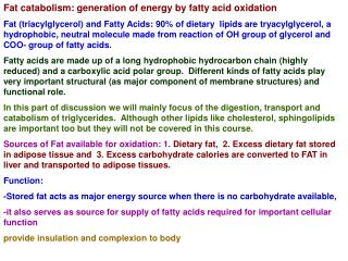 Fat catabolism: generation of energy by fatty acid oxidation