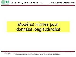Modèles mixtes pour  données longitudinales