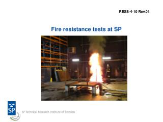Fire resistance tests at SP