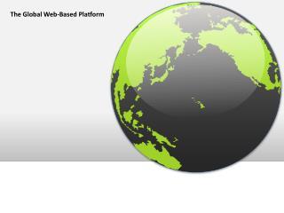 The Global Web-Based Platform