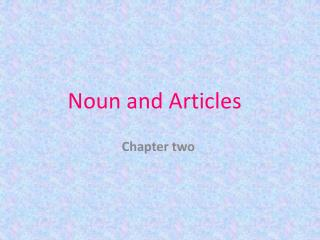 Noun and Articles