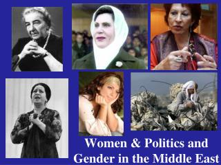 Women & Politics and Gender in the Middle East