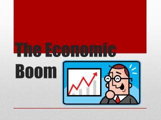 The Economic Boom