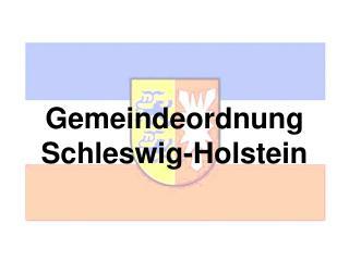 Ein Streifzug durch die Gemeindeordnung Schleswig-Holstein