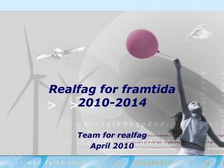 Realfag for framtida 2010-2014
