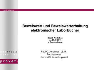 Paul C. Johannes, LL.M. Rechtsanwalt Universität Kassel – provet