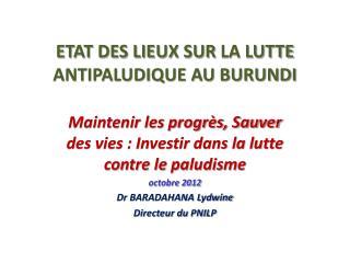 ETAT DES LIEUX SUR  LA LUTTE ANTIPALUDIQUE AU BURUNDI