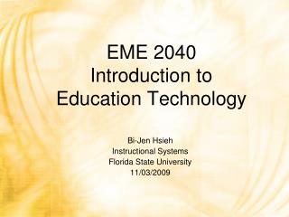 EME 2040 Introduction to  Education Technology