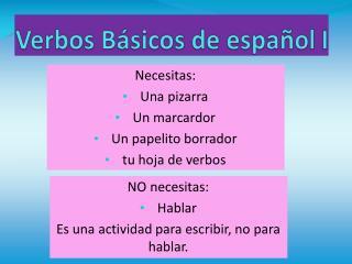 Verbos Básicos  de  español  I
