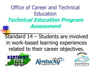 Office of Career and Technical Education Technical Education Program Assessment