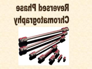 Reversed Phase  Chromatography