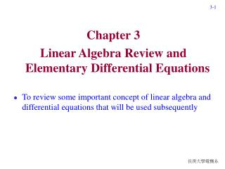 Chapter 3 Linear Algebra Review and Elementary Differential Equations