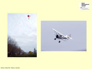 Balloon, Nadya Peak   Biplane,  OpenEye