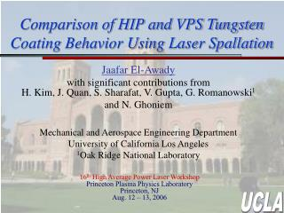 Comparison of HIP and VPS Tungsten Coating Behavior Using Laser Spallation