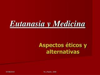 Eutanasia y Medicina