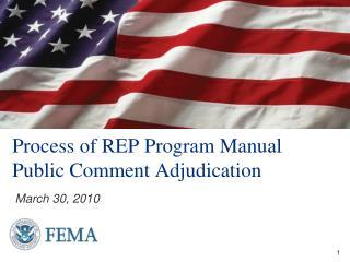 Process of REP Program Manual Public Comment Adjudication