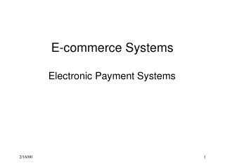 E-commerce Systems  Electronic Payment Systems