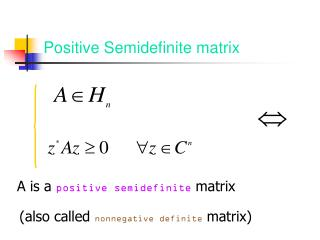 Positive Semidefinite matrix