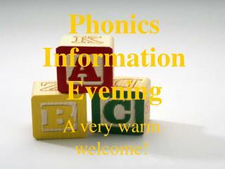 Phonics Information Evening