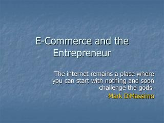 E-Commerce and the Entrepreneur
