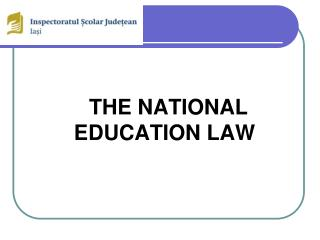 THE NATIONAL EDUCATION LAW