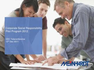 Corporate Social  Responsibility  Pilot Program 2012