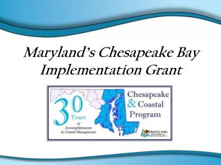 Maryland's Chesapeake Bay Implementation Grant