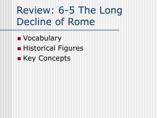 Review: 6-5 The Long Decline of Rome