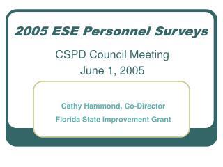 2005 ESE Personnel Surveys