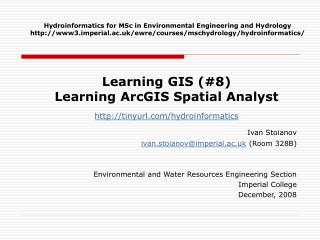 Learning  GIS (#8) Learning ArcGIS Spatial Analyst tinyurl/hydroinformatics